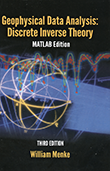 Geophysical Data Analysis: Discrete Inverse Theory (MATLAB Edition)