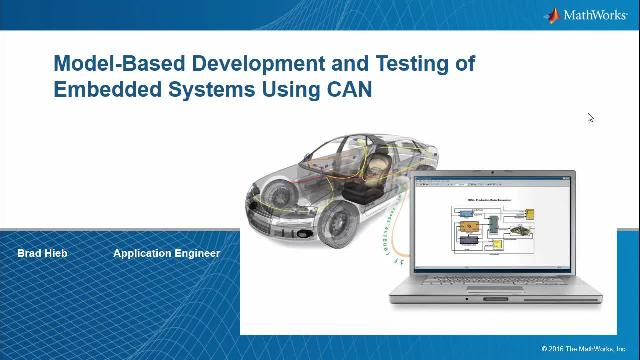 Model Based Development And Testing Of Embedded Systems Using Can Video Matlab