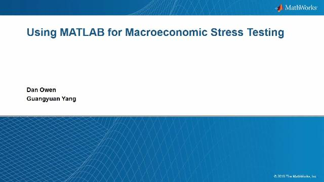 MATLAB for macroeconomic stress testing: Building and deploying macro stress testing models.
