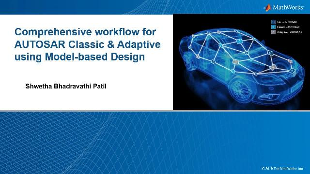 Comprehensive workflow for AUTOSAR Classic & Adaptive using Model