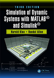Simulation of Dynamic Systems with MATLAB and Simulink, 3e