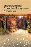 Understanding Complex Ecosystem Dynamics: A Systems and Engineering Perspective