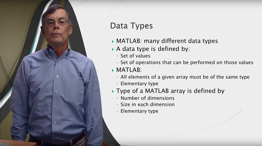 Figure 2.  Professor Fitzpatrick delivering a video lecture on data types in MATLAB.
