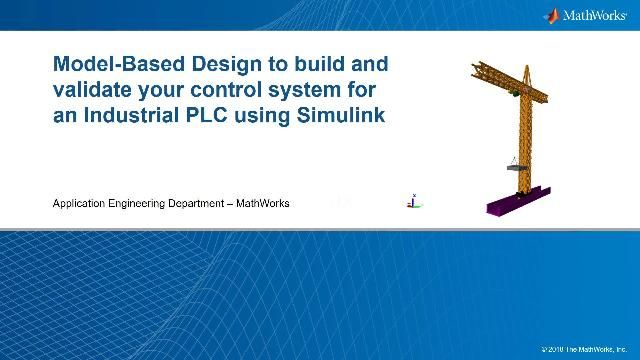 This webinar shows the complete Model-Based Design workflow for tackling typical design challenges in the Industrial automation and Machinery industry.
