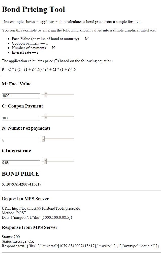 Example web based bond pricing tool using javascript matlab you can use the sliders in the tool price different bonds varying the interest rate results in the most dramatic change in the price of the bond fandeluxe Choice Image