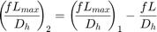 $$\left(\!\!\frac{f L_{max}}{D_h}\!\!\right)_2 = \left(\!\!\frac{f L_{max}}{D_h}\!\!\right)_1 - \frac{f L}{D_h}$$