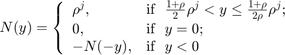 $$N(y) = \left\{ \begin{array}{ll} \rho^j, & \mbox{if~ $ \frac{1+\rho}{2}\rho^j < y \leq \frac{1+\rho}{2\rho}\rho^j$};\\0, & \mbox{if ~$y = 0$}; \\ -N(-y), & \mbox{if~ $y < 0$} \end{array} \right. $$