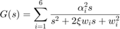 $$ G(s) = \sum_{i = 1}^6 \frac{\alpha_i^2 s}{ s^2 + 2\xi w_i s + w_i^2} $$