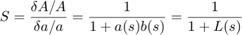 $$ S = \frac{\delta A/A}{\delta a/a}= \frac{1}{1+a(s)b(s)}=\frac{1}{1+L(s)} $$