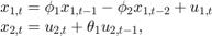 $$\begin{array}{l} {x_{1,t}} = \phi_1{x_{1,t - 1}} - \phi_2{x_{1,t - 2}} + {u_{1,t}}\\ {x_{2,t}} = {u_{2,t}} + \theta_1{u_{2,t - 1}}, \end{array}$$