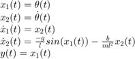 $$\begin{array}{l} {x_1}(t) = \theta (t)\\ {x_2}(t) = \dot \theta (t)\\ {{\dot x}_1}(t) = {x_2}(t)\\ {{\dot x}_2}(t) = \frac{{ - g}}{l}sin({x_1}(t)) - \frac{b}{{m{l^2}}}{x_2}(t)\\ y(t) = {x_1}(t) \end{array}$$