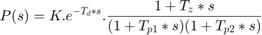 $$P(s) = K.e^{-T_d*s}.\frac{1 + T_z*s}{(1 +  T_{p1}*s)(1 + T_{p2}*s)} $$