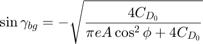 $$\sin{\gamma_{bg}}=-\sqrt{\frac{4C_{D_0}}{\pi e A\cos^2{\phi}+4C_{D_0}}}$$
