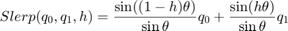 $$Slerp(q_0,q_1,h) = \frac{\sin((1-h)\theta)}{\sin\theta}q_0 +   \frac{\sin(h\theta)}{\sin\theta}q_1$$