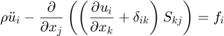 $$ \rho\ddot u_i -\frac{\partial}{\partial x_j}\left( \left(\frac{\partial u_i}{\partial x_k} + \delta_{ik}\right) S_{kj} \right) = f_i $$