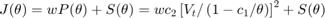 $$J(\theta)=wP(\theta)+S(\theta)=wc_{2}\left[V_{t}/\left(1-c_{1}/\theta \right) \right]^{2}+S(\theta)$$