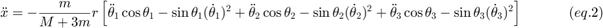 $$ \ddot x =  - \frac{m}{{M + 3m}}r\left[ {\ddot \theta _1 \cos \theta _1  - \sin \theta _1 (\dot \theta _1 )^2  + \ddot \theta _2 \cos \theta _2  - \sin \theta _2 (\dot \theta _2 )^2  + \ddot \theta _3 \cos \theta _3  - \sin \theta _3 (\dot \theta _3 )^2 } \right]~~~~~~~~~~(eq.2) $$