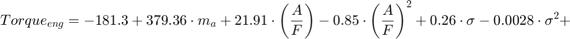 $$ Torque_{eng} = -181.3 + 379.36\cdot m_a + 21.91\cdot \left( \frac{A}{F} \right) - 0.85 \cdot \left( \frac{A}{F} \right)^2 + 0.26\cdot \sigma - 0.0028\cdot \sigma^2 + $$