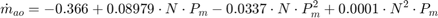 $$ \dot{m}_{ao} = -0.366 + 0.08979\cdot N\cdot P_m - 0.0337\cdot N\cdot P^2_m + 0.0001\cdot N^2 \cdot P_m $$
