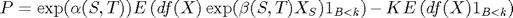 $P=\exp(\alpha(S,T))E\left(df(X)\exp(\beta(S,T)X_S)1_{B<k}\right)-KE\left(df(X)1_{B<k}\right)$