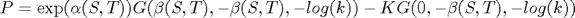 $P=\exp(\alpha(S,T))G(\beta(S,T),-\beta(S,T),-log(k))-KG(0,-\beta(S,T),-log(k))$