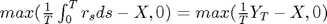 $max(\frac{1}{T}\int_0^T r_sds-X,0)=max(\frac{1}{T}Y_T-X,0)$