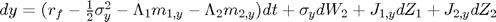 $dy = (r_f - \frac{1}{2}\sigma_y^2 -\Lambda_1m_{1,y}-\Lambda_2m_{2,y})dt + \sigma_ydW_2 + J_{1,y}dZ_1 + J_{2,y}dZ_2$