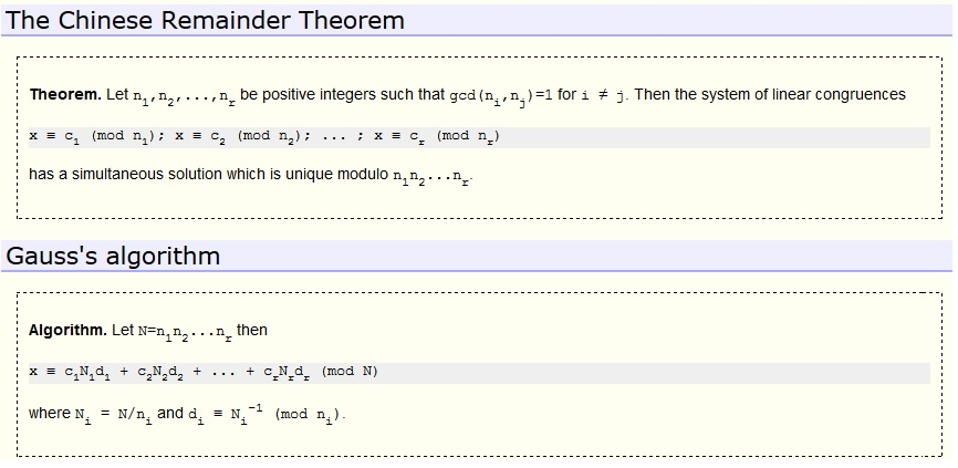 chinese remainder theorem Number theory chinese remainder theorem formula 1  is no integer which  divided by 2 leaves a remainder 1, and when divided by 6 gives a remainder 4.